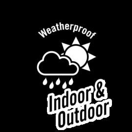 Weatherproof indoor and outdoor