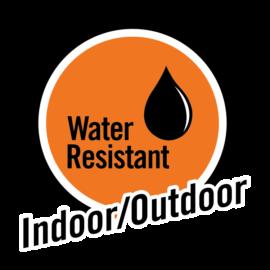 water resistant Indoor/outdoor