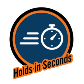 Holds in Seconds
